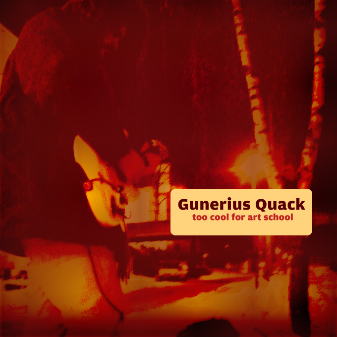 MMx011 Gunerius Quack – Too Cool For Art School