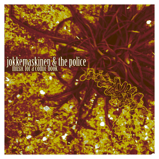 MMx012 Jokkemaskinen & The Police – Music For A Comic Book