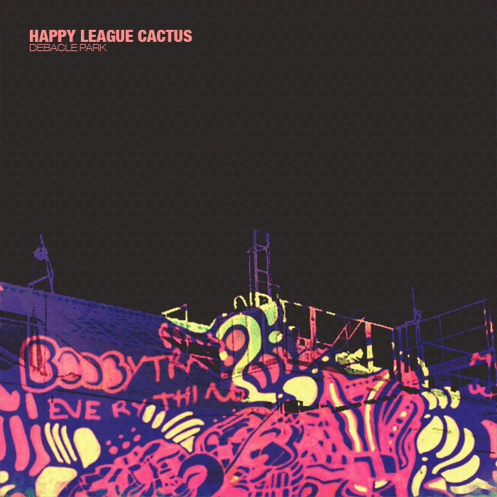 MMx043 Happy League Cactus – Debacle Park
